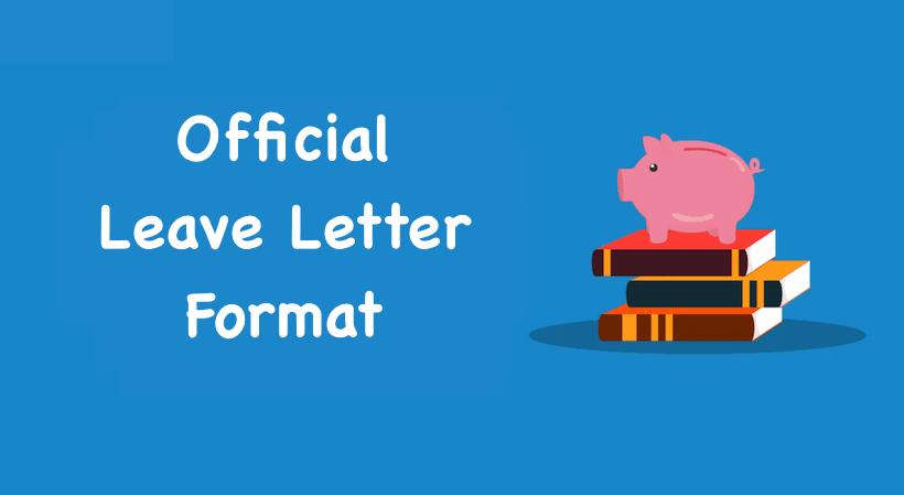Official Leave Letter Format