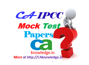 IPCC Mock Test Papers With Solution
