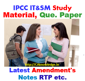IPCC IT & SM Latest Notes, Amendments