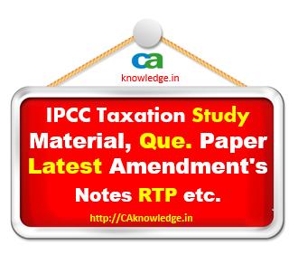 IPCC Taxation Notes, Amendments