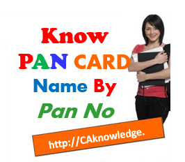 PAN Card Status, PAN Name By PAN No, Know Your PAN