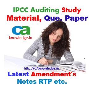 IPCC Audit Latest Notes Amendments Notes CAknowledge.in