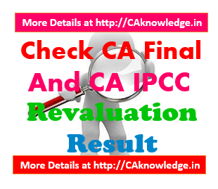 Check CA Final and CA IPCC Revaluation Result