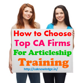How to choose yop CA Firms for Articleship Training