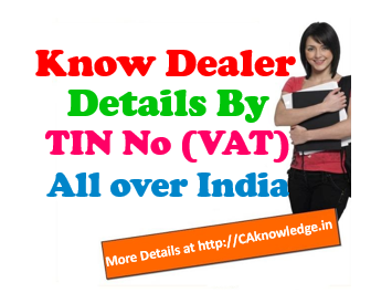 Know Tin Number, Know Your TIN, Know Dealer Details By TIN No (VAT)