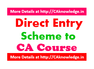 Direct Entry Scheme to CA Course