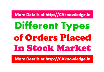 Different Types of Orders Placed in Stock Market