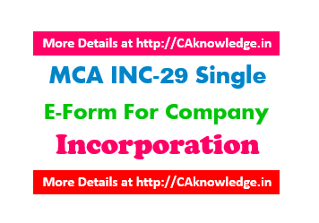 MCA INC-29 Single E-Form For Company Incorporation
