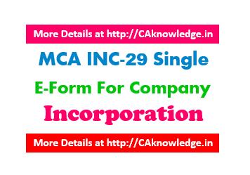 MCA INC-29 Single E-Form For Company Incorporation