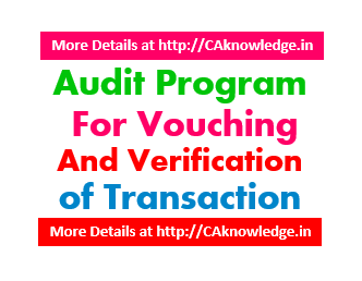 Audit Program for Vouching and verification of Transaction