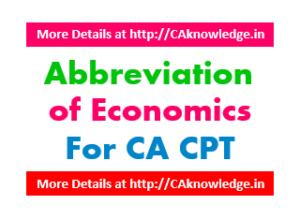 Important Abbreviation of Economics for CA CPT