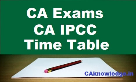 CA IPCC Time Table May 2016