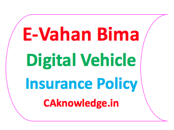 E-Vahan Bima Digital Vehicle Insurance Policy