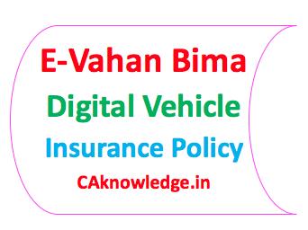 E-Vahan Bima Digital Vehicle Insurance Policy