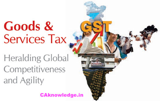 When will GST be applicable CAknowledge