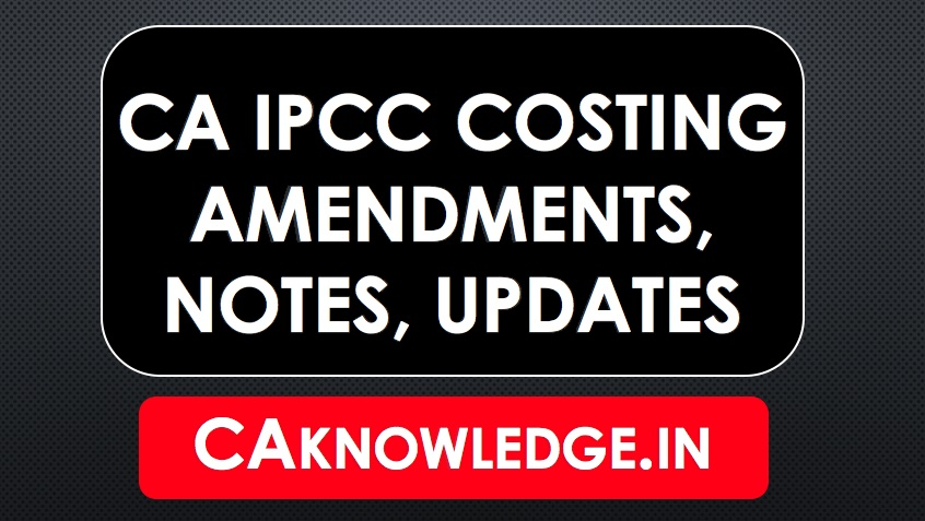 ca final costing formulas Download standard costing formulas in chart form (pdf) useful for both ipcc & final ensure quick revision of standard costing using these notes.