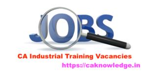 CA Industrial Training Vacancies