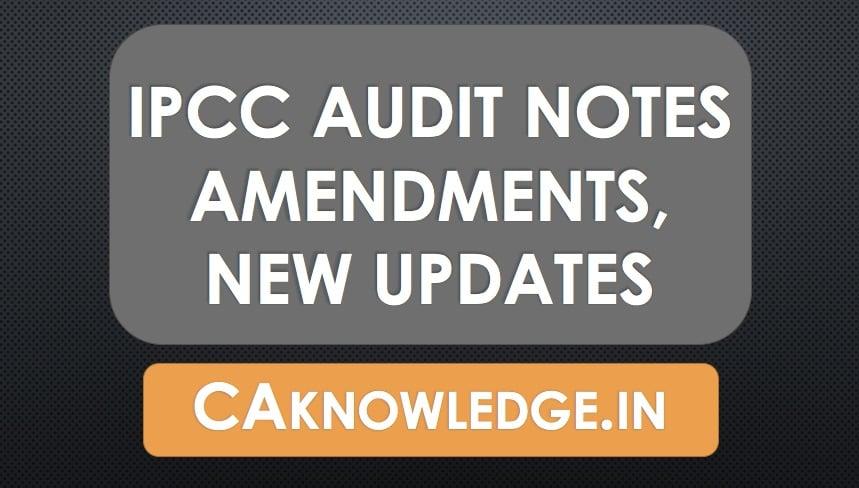 IPCC Audit Notes, Amendments, Updates
