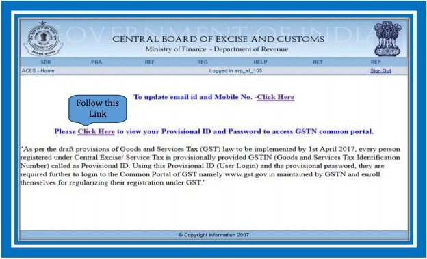 GST Enrolment for Existing Central Excise, Service Tax Assessees