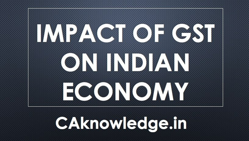 Impact of GST in Indian Economy