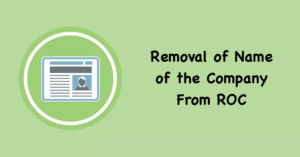 Removal of Name of the Company From ROC