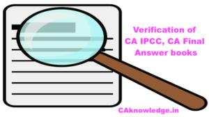 Verification of CA IPCC, CA Final Answer books