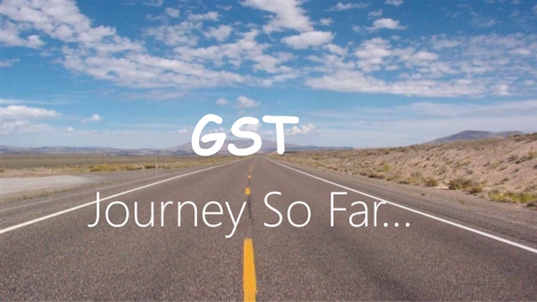GST Journey so far, History of GST in India