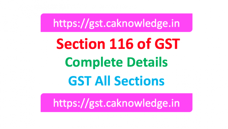 Section 116 of GST