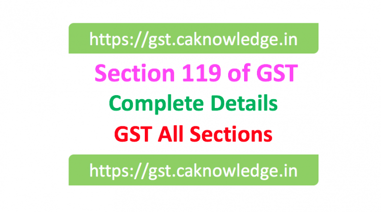 Section 119 of GST