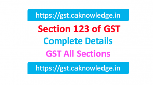 Section 123 of GST