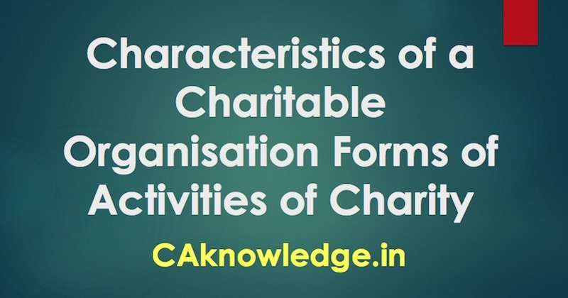 Characteristics of a Charitable Organisation