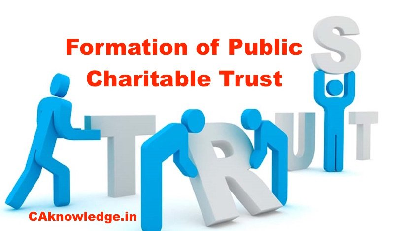 Formation of Public Charitable Trust Under The State Trusts Act