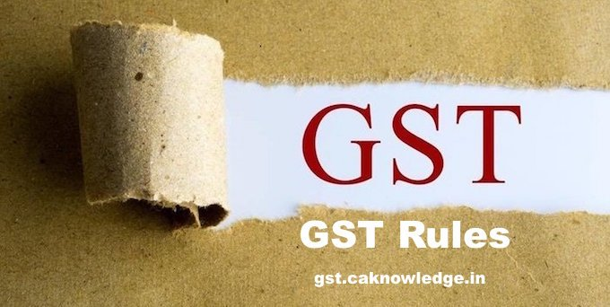 GST Rules 2017