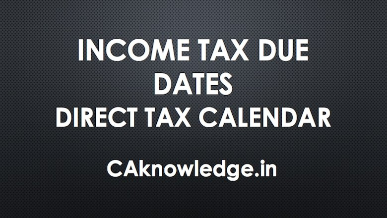 Various Income Tax Due Dates