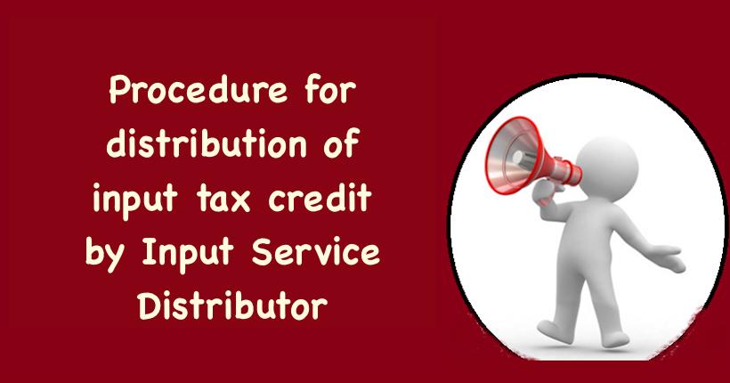 Input tax credit by Input Service Distributor