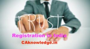 Registration of Public Charitable Trust, Trust Registration in India
