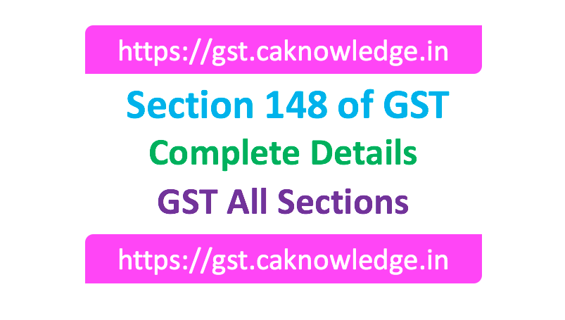 Section 148 of GST