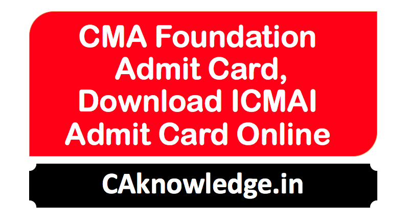 CMA Foundation Admit Card