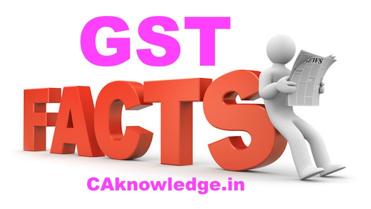 Facts and figures concerning GST
