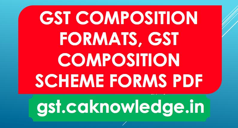 GST Composition Formats