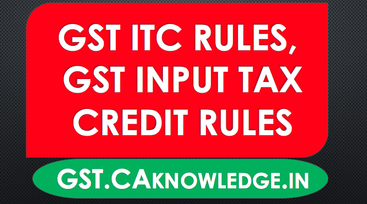 GST ITC Rules