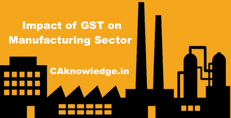 GST Impact on Manufacturers