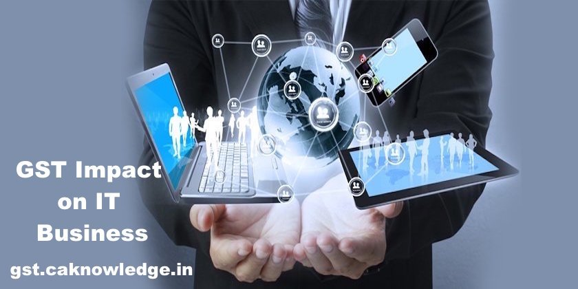 Impact of GST on Information Technology Sector