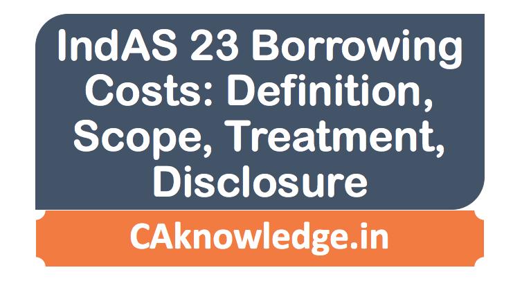 IndAS 23 Borrowing Costs