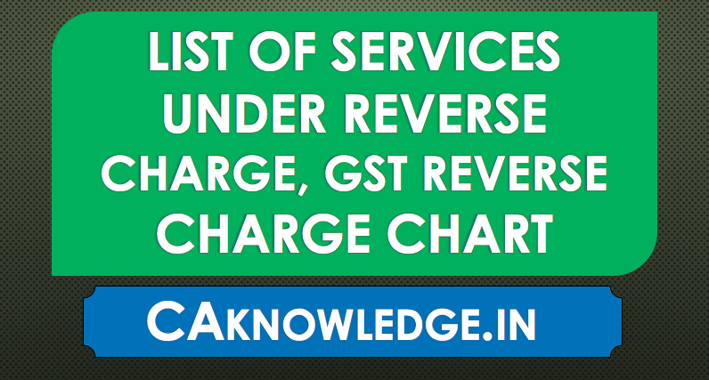 List of Serv... Reverse Charge Gst