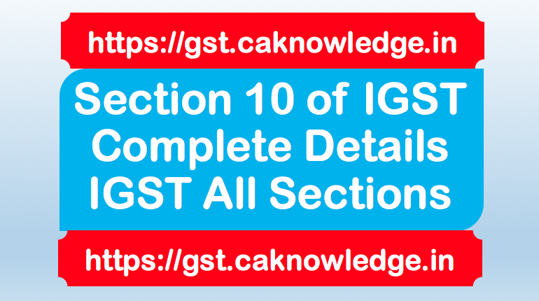 Section 10 of IGST