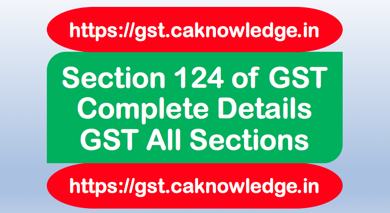 Section 124 of GST