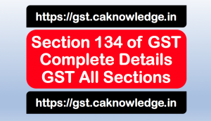 Section 134 of GST