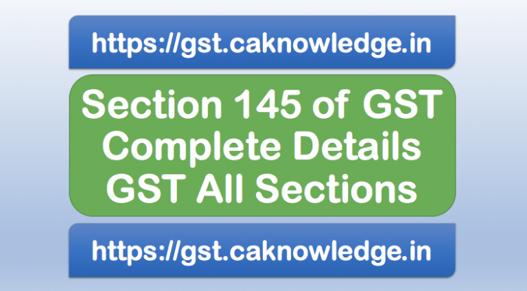 Section 145 of GST