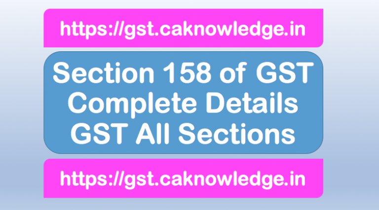 Section 158 of GST